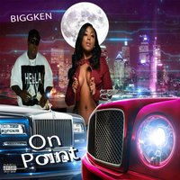 On Point — Biggken