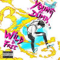Young & Dumb, Wild & Free — Bones & ColorZ