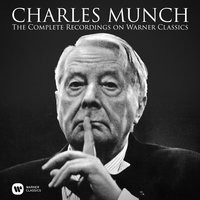 The Complete Recordings on Warner Classics — Charles Munch