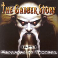 Gabber Story, Vol. 4 (Warlords of Thunder) — сборник