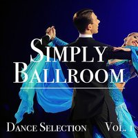 Simply Ballroom Dance Selection vol. 1 — сборник
