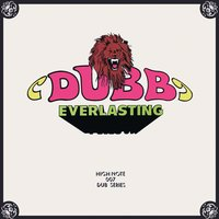 Dubb Everlasting — The Revolutionaries