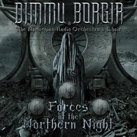 Forces of the Northern Night — Dimmu Borgir