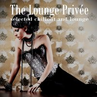 The Lounge Privée — сборник
