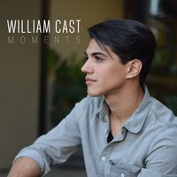 Moments — William Cast