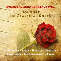 Bouquet of Classical Roses — Athens Symphony Orchestra, Various Composers, Alkis Baltas, Eleftherios Kalkanis