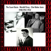 The Count Basie, Wardell Gray, Chet Baker Jams, 1948-1951-1952 — сборник