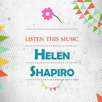 Listen This Music — Helen Shapiro