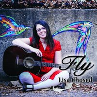 Fly — Lisa Chosed