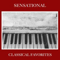 #5 Sensational Classical Favorites — Easy Listening Music, Classical Piano Academy, Relaxing Classical Piano Music