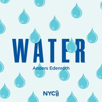 Edenroth: Water — National Youth Choir Of Great Britain, Ben Parry, Anders Edenroth