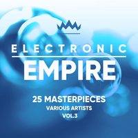 Electronic Empire (25 Masterpieces), Vol. 3 — сборник