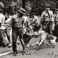 Let U Know — Ant Dolla