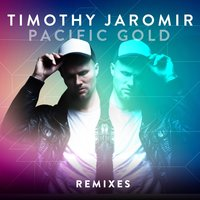 Pacific Gold — Timothy Jaromir