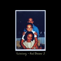 Real Dreams 2 — Swissivory