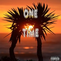 One Time — Ragga
