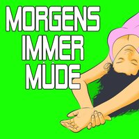 Morgens immer Müde — Stereo Lounge