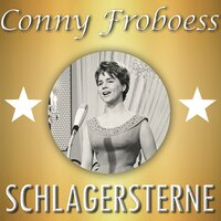 Schlagersterne — Conny Froboess