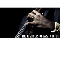 The Disciples of Jazz, Vol. 21 — Roland Kirk, Terry Gibbs, Red Norvo, Red Norvo, Terry Gibbs & Rahsaan Roland Kirk