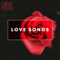 100 Greatest Love Songs — сборник