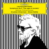 "Bernstein: Symphony No. 2 ""The Age of Anxiety"" — Berlin Philharmonic Orchestra, Simon Rattle, Krystian Zimerman"
