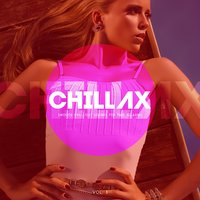 Chillax (Smooth Chill-Out Sounds for Pure Relaxing), Vol. 3 — сборник