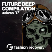 Future Deep (Autumn '17) — сборник