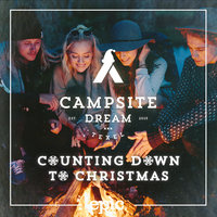 Counting Down to Christmas — Campsite Dream