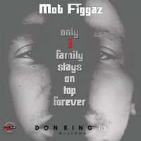 Don King II Mixtape — Mob Figgaz
