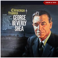 Christmas Hymns — George Beverly Shea, Франц Грубер