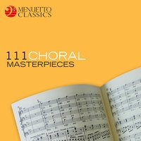 111 Choral Masterpieces — сборник