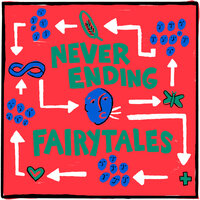Never Ending Fairytales — Labrinth