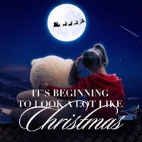 It's Beginning to Look a Lot Like Christmas — Santa's Little Singers, The Christmas Season, Classic Christmas Carols