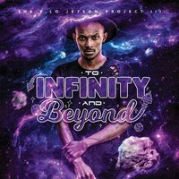 The P. Lo Jetson Project 3: To Infinity and Beyond — P. Lo Jetson