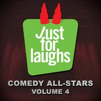 Just for Laughs Comedy All-Stars, Vol. 4 — сборник