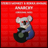 Anarchy — Rokka Animal, Stereo Monkey
