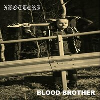 Blood Brother — Xbotteri