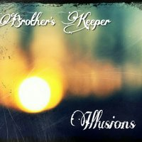 Illusions — Brother's Keeper