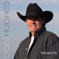 That Someone Is You — Don Hughes