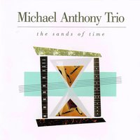 The Sands of Time — Michael Anthony