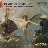 Devienne: Sonatas for Flute, Sonatas for Bassoon — Francois Devienne, Badinage