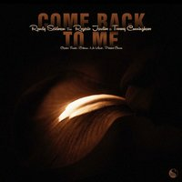 Come Back to Me — Randy Seidman, Rogerio Jardim, Tommy Cunningham