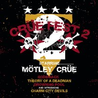 White Trash Circus — Theory Of A Deadman, Godsmack, Drowning Pool, Mötley Crüe, Charm City Devils, Mötley Crüe featuring Godsmack, Theory of a Deadman, Drowning Pool, and Charm City Devils