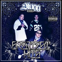 Greatest Hits — SLUGG ENT