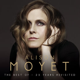 The Best Of: 25 Years Revisited — Alison Moyet