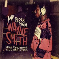 Mr. Bossman — Wayne Smith