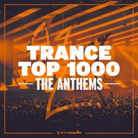 Trance Top 1000 - The Anthems — сборник