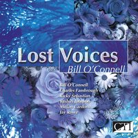 Lost Voices — Bill O'Connell