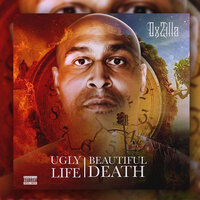 Ugly / Life / Beautiful / Death — OxZilla TaranTino