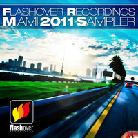 Flashover Recordings Miami Sampler 2011 — сборник